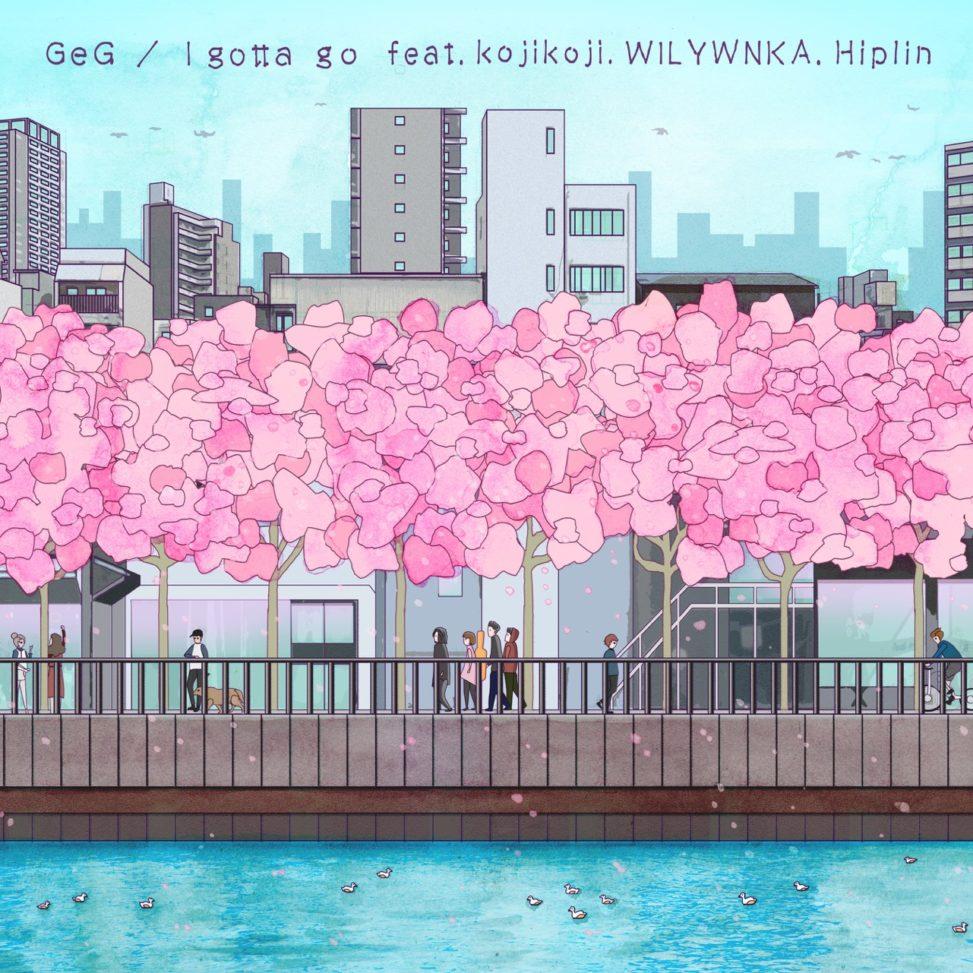 デジタルシングル『I gotta go (feat. Hiplin, WILYWNKA & kojikoji) / GeG』のアートワーク